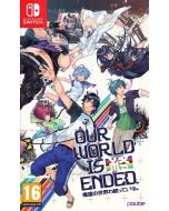 Our World Is Ended (Day One Edition) (Nintendo Switch) (New)