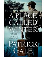 A Place Called Winter: Costa Shortlisted 2015 (New)