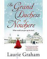 The Grand Duchess of Nowhere (New)