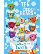 Ten Little Teddy Bears Splashing in the Bath (New)