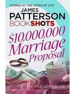 $10,000,000 Marriage Proposal: BookShots (New)