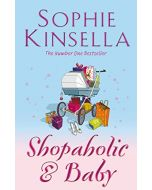 Shopaholic & Baby: (Shopaholic Book 5) (Shopaholic Series) (New)
