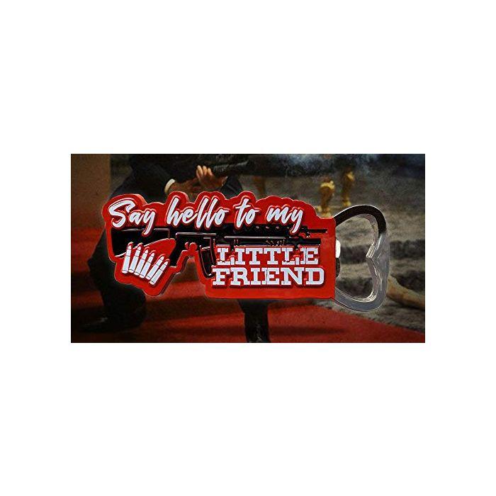 FaNaTtik Scarface Bottle Opener Say Hello To My Little Friend Kitchen Tableware (New)