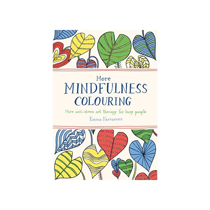 More Mindfulness Colouring: More anti-stress art therapy for busy people (Colouring Books) (New)